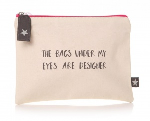 'The bags under my eyes...' Pouch