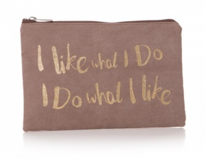 'I like what I do...' Pouch - Gold