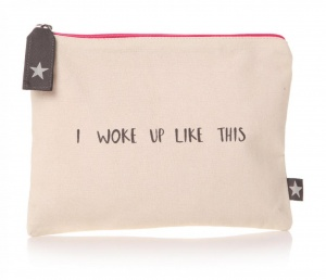 'I woke up like this' Pouch