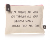 'Real friends are with you...' Pouch