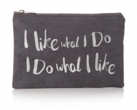 'I like what I do...' Pouch - Silver